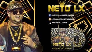 Neto LX - Empresa do Meu Pai (Áudio Oficial)