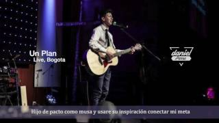 Daniel Parra - Un Plan ( En Vivo ) Live, Bogota - Lyric Video