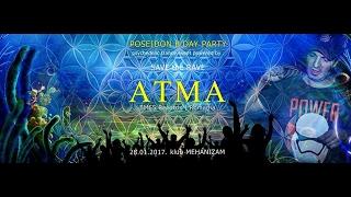 *ATMA Live @ Serbia 2017 pt2*