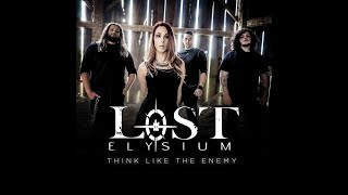 Lost Elysium: Think Like the Enemy (Official Lyric video)
