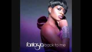 Fantasia - Trust Him