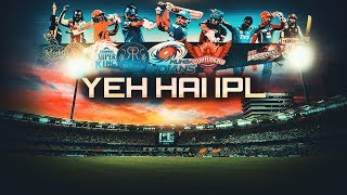 Yeh Hai IPL   Original IPL 2018 Theme Song Music Video   Roshan Records