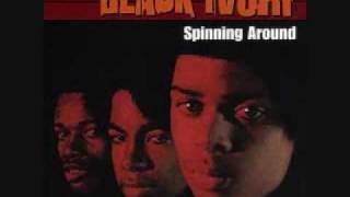 Black Ivory - Spinning Around - Time Is Love