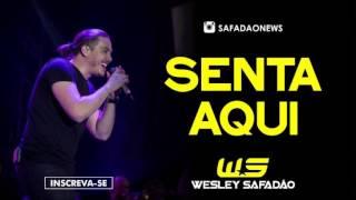 COLINHO DO PAPAI (SENTA AQUI) - WESLEY SAFADÃO / REPERTÓRIO NOVO