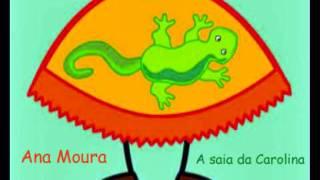 ANA MOURA - A SAIA DA CAROLINA