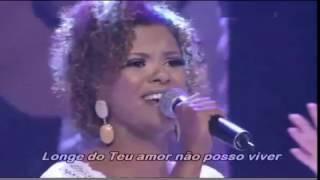 Nivea Soares e Ana Paula Valadão //Longe de Ti