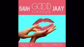 Isaiah Jaay - Good Hands