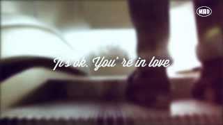 Mad Valentine's. It's OK. You're in love (Campaign 2014 Vol. 2)