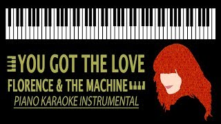 "YOU'VE GOT THE LOVE - KARAOKE Florence and the Machine/The Retrosettes (Piano Version from ""Youth"")"