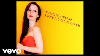 Dorina Tiko - I feel your love (Audio)