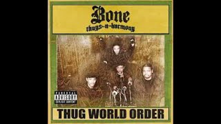 Bone Thugs-N-Harmony - Guess Who's Back feat. LaReece (Thug World Order)