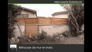 Réhausse de Mur en Iroko