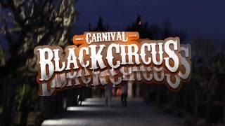 """""""Carnival : The Black Circus"""" w/ Art Of Fighters, Bispo, Jesus del Campo (Aftermovie)"""