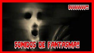 16 SONIDOS DE FANTASMAS PARA TUS VIDEOS  (Sin Copyright) | Lo Mejores Efectos de Sonidos