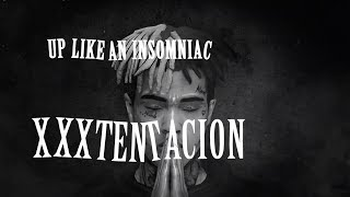 XXXTENTACION - UP LIKE AN INSOMNIAC (Lyrics / Lyric Video) Prod. xxxtentacion & RONNY J