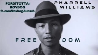 Pharrell Williams: Freedom [magyarul] KOVBOG