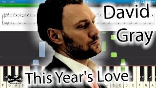 David Gray - This Year's Love [Piano Tutorial | Sheets | MIDI] Synthesia