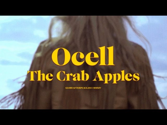 Video oficial Ocell - The Crab Apples