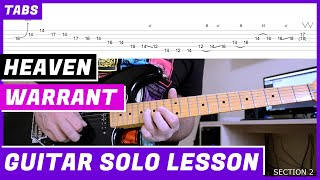 W/ TABS HOW TO PLAY Warrant - Heaven GUITAR SOLO LESSON #34