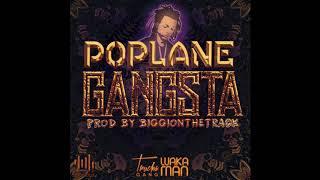 Poplane - Gangsta