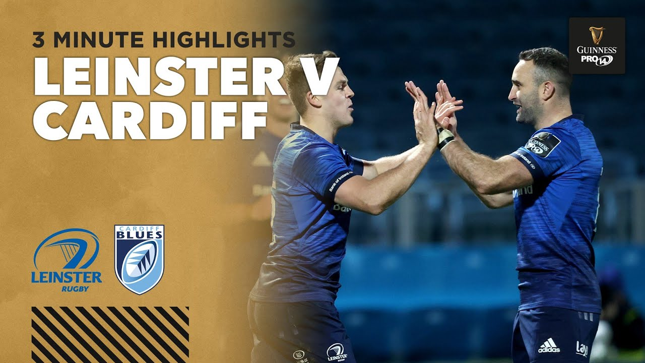 Leinster v Cardiff Blues – PRO14 Rugby Highlights