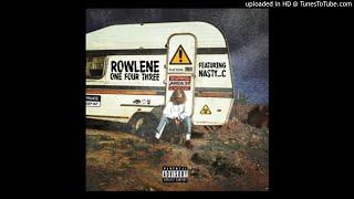 Rowlene – 143 ft. Nasty C