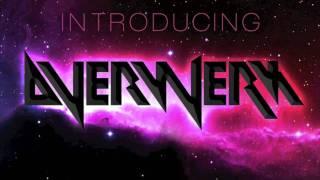 "OVERWERK - Introducing OVERWERK (2010) From ""The Girls Can Hear Us!"""