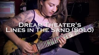 Dream Theater - Lines In The Sand (Solo Cover)