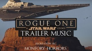Rogue One: A Star Wars Story Trailer 2 Soundtrack (Music Recreation/Mockup)