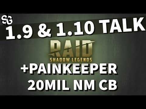 [RAID SHADOW LEGENDS] 1.9 - 1.10 TALK + PAINKEEPER NM CB 20MIL DAMAGE