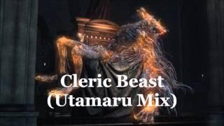 Bloodborne  - Cleric Beast (Utamaru Dual Mix)