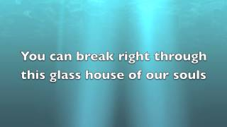 Red- Glass House w/lyrics