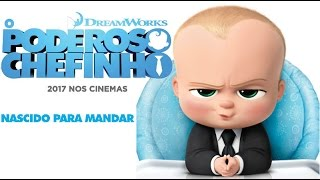 O Poderoso Chefinho (The Boss Baby) Dublado HD