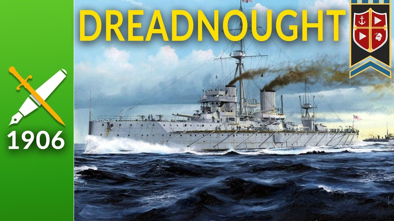 Dreadnought : The Battleship that Changed Everything