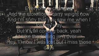 Bleachers - I Miss Those Days - Lyrics