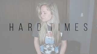 Hard Times | Paramore (cover)