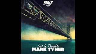 Mark Tyner - Lost In Thoughts (Dimaf Remix)[Zouk/Kizomba]