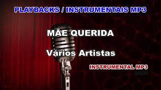 ♬ Playback / Instrumental Mp3 - MÃE QUERIDA - Vários Artistas