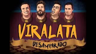DESAMPARADO / VIRALATA