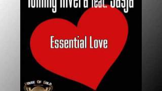 Tommy Rivera Feat Sasja - Essential Love [House Of Gold rec.]