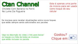261 - Chiclete Com Banana no Forró - No Lume Da Fogueira : TOQUE PARA CELULAR
