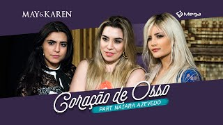 May e Karen - Coração de Osso Part. Naiara Azevedo (Clipe Oficial)