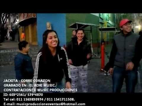 Corre Corazon de Jackita La Zorra Letra y Video