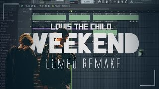 Louis The Child - Weekend (Instrumental Remake) [Free FLP!] FL Studio 12 {Lumeo Remake}