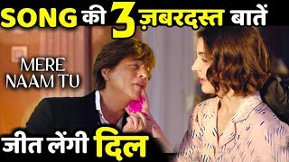3 Amazing Things About Zero First Song MERE NAAM TU