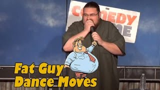 Fat Guy Dance Moves (Stand Up Comedy)
