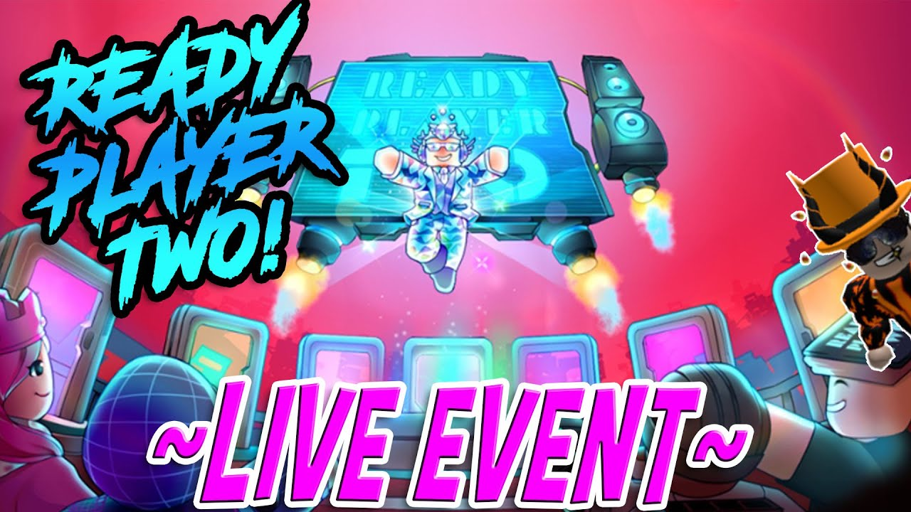 JustHarrison - 🔴 THE READY PLAYER TWO EVENT (again)!! (ROBLOX STREAM)