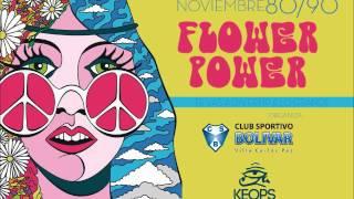 Flower Power 80-90 en Keops (Viernes 20 de Noviembre)