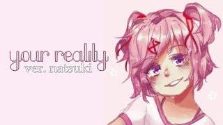 Natsuki's Reality (Original Song)