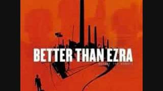 Better Than Ezra - A Lifetime